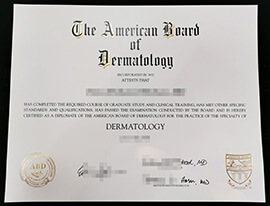 Are you looking for American Board of Dermatology certificate?